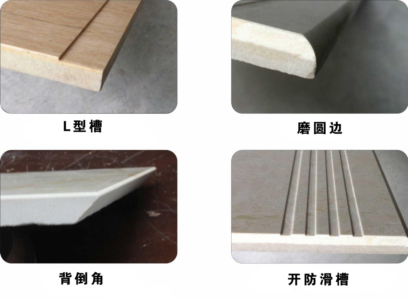 L-shaped grooves,round edge grinding,back beveling,antislip grooves